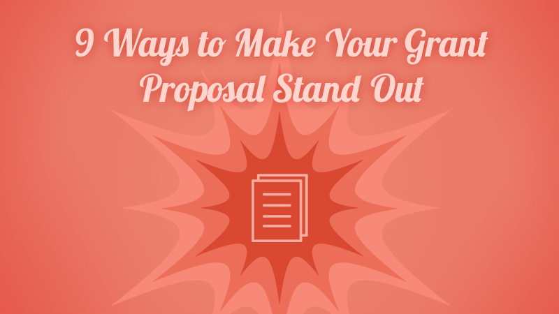 Ways To Make Your Grant Proposal Stand Out  Library Strategies