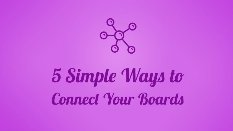 5-ways-to-connect-your-board