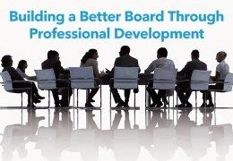Building a Better Board Through Professional Development